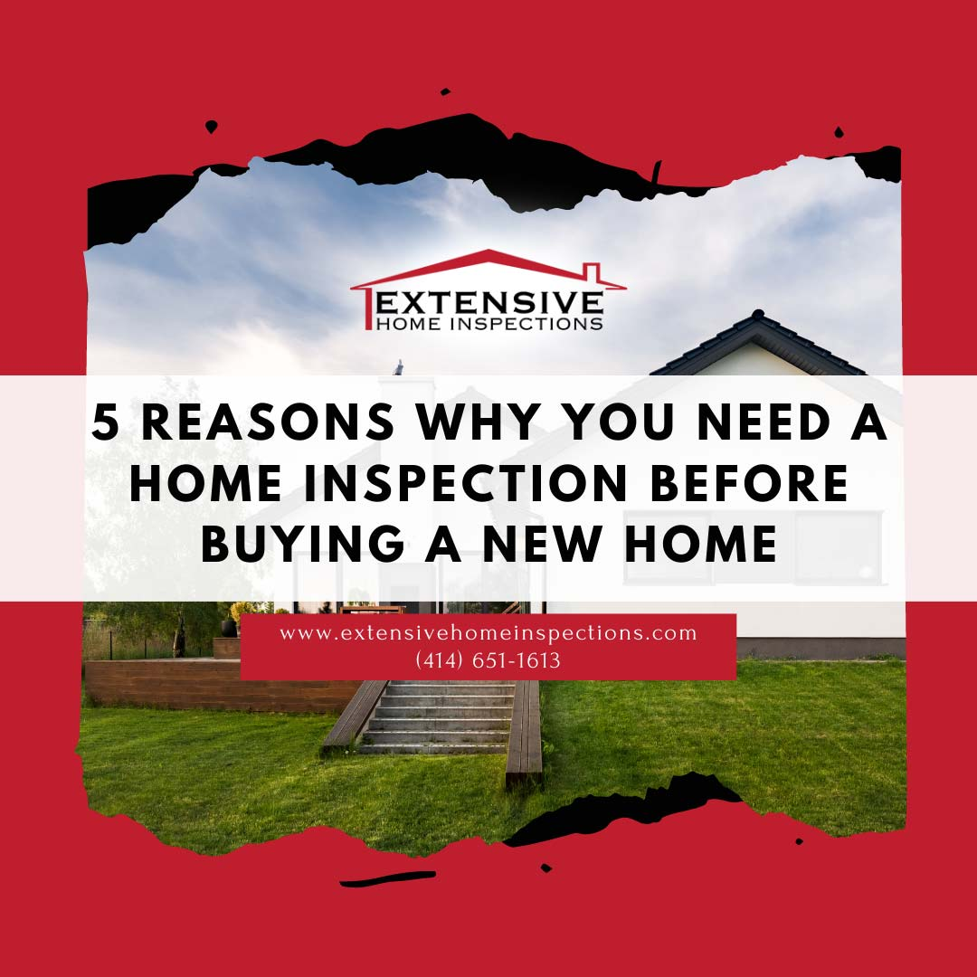 Extensive Home Inspections - 5-Reasons Why You Need a Home Inspection Milwaukee WI Before Buying A Home